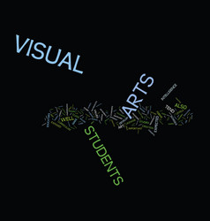 The importance of visual arts in schools text vector