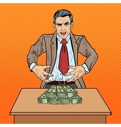 Pop Art Businessman Wants to Seize the Money vector image