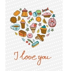 I love you concept card with desserts composed in vector