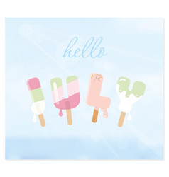 hello july letters on blurred sky background vector image