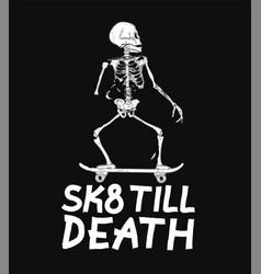 Skate till death concept design print poster vector