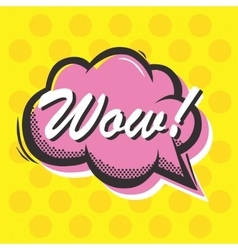 Pop art style Wow isolated speech bubble vector image vector image