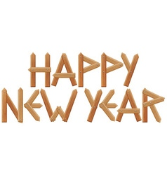Happy new year inscription made from wooden boards vector image vector image