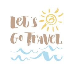 inscription lets go travel adventure lettering vector image