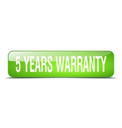 5 years warranty green square 3d realistic vector