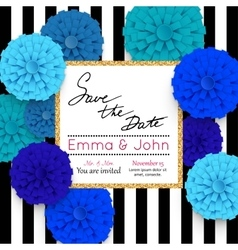 Save the date cards with paper flowers and gold vector