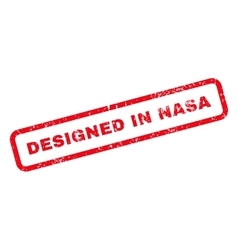 Designed in nasa text rubber stamp vector