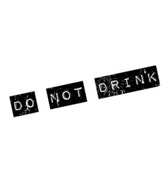 Do not drink rubber stamp vector