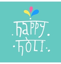 Beautiful indian festival happy holi vector