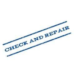 Check and Repair Watermark Stamp vector image