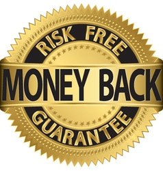 Risk free money back guarantee gold label vector