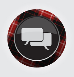 button red black tartan - two speech bubbles vector image vector image