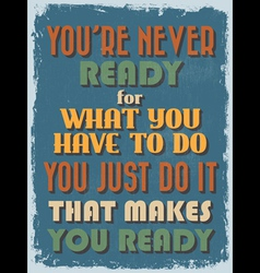 Retro vintage motivational quote poster vector