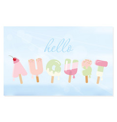 hello august letters on blurred sky background vector image vector image