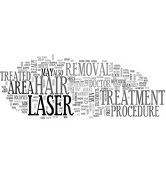 A typical laser hair removal treatment text word vector