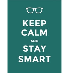 Keep calm quote motivation inspiration poster vector