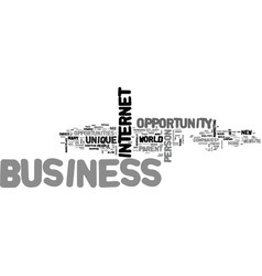 a unique business opportunity online text word vector image