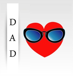 Fathers day card with red heart wearing goggles vector image