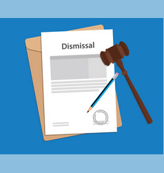 Dismissal text on stamped paperwork vector