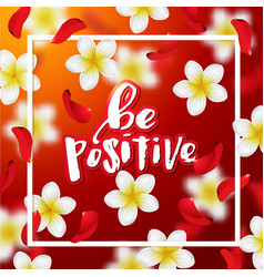 hand drawn calligraphy be positive vector image vector image