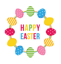 Happy easter card with eggs round frame vector
