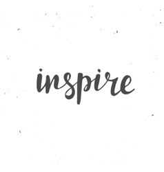 Inspire conceptual handwritten phrase smiles are vector