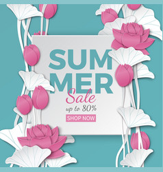 Summer sale banner with paper cut lotus flowers vector