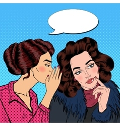 Woman Whispering Secret to her Friend Pop Art vector image