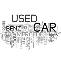 A used mercedes benz can be found online quickly vector