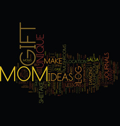 gift ideas for mom text background word cloud vector image vector image