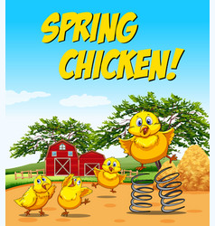Idiom poster for spring chicken vector