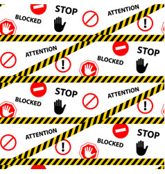 Stop blocked attention danger seamless pattern vector