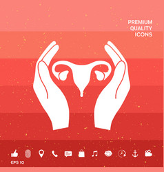 Hands holding female uterus - protection icon vector