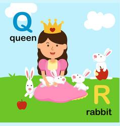 alphabet letter q-queen r-rabbit vector image vector image