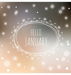 Hello january card vector