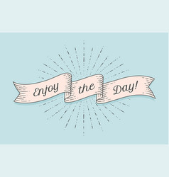 Ribbon with text enjoy the day vector