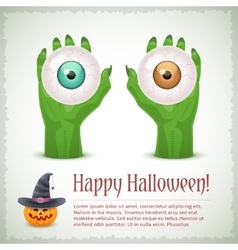 Happy Halloween card with two hands holding eyes vector image
