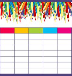 school timetable with multicolored pencils vector image vector image