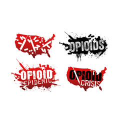 Set of opioid addiction grunge designs vector
