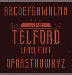 Vintage label font named telford vector