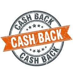 Cash back round orange grungy vintage isolated vector