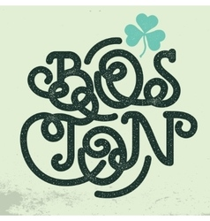 Boston vintage typography shamrock leaf clover vector