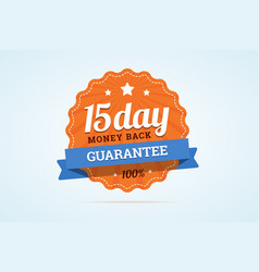 15-day money back guarantee badge vector image vector image