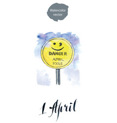 april fools road sign hand drawn watercolor vector image vector image