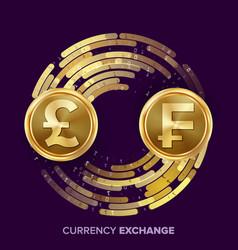 money currency exchange gbp franc golden vector image vector image