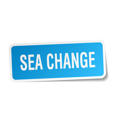 Sea change square sticker on white vector