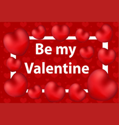 Happy valentine s day greeting card be my vector
