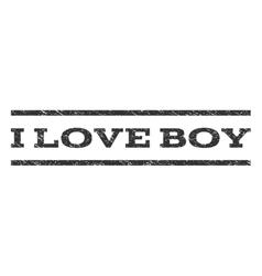 I love boy watermark stamp vector