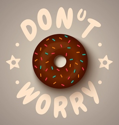 Donut worry chocolate vector