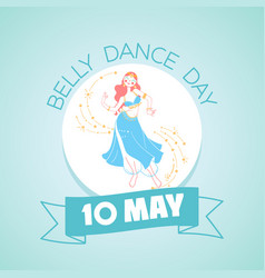 10 may belly dance day vector